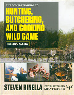 Hunting, Butchering & Cooking Wild Game